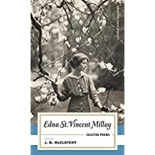 Edna St. Vincent Millay: Selected Poems: (American Poets Project #1)