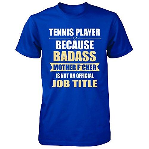 Gift For Badass Tennis Player - Unisex Tshirt