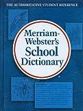 Merriam-Webster's School Dictionary, Merriam-Webster, 0877795800