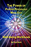 img - for The Power of Positive Psychology Made Easy: Lecture Series book / textbook / text book