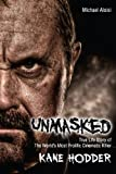 Image of Unmasked: The True Story of The World's Most Prolific, Cinematic Killer
