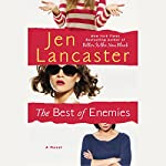 The Best of Enemies | Jen Lancaster