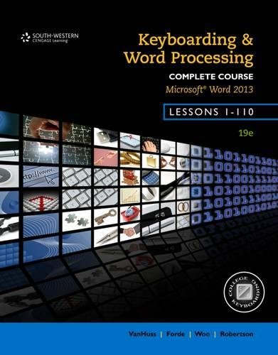 Keyboarding and Word Processing, Complete Course, Lessons 1-110: Microsoft Word 2013: College Keyboarding -  Susie H. VanHuss, Spiral-bound