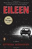 """Eileen A Novel"" av Ottessa Moshfegh"