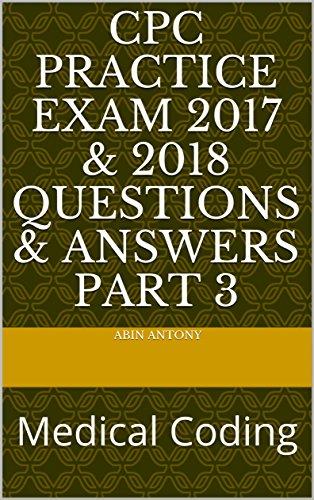 amazon com cpc practice exam 2017 2018 questions answers part 3