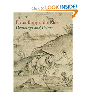 Pieter Bruegel the Elder: Prints and Drawings Pieter Bruegel