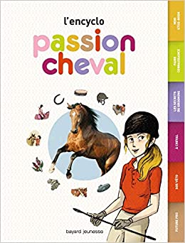 Amazon Fr Passion Cheval L Encyclo Cecile Plet Nancy