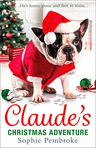 Claude's Christmas Adventure: The must-read Christmas dog book of 2018! by imusti