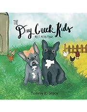 The Dry Creek Kids: Meet Mean Penny