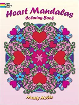 Heart Mandalas Coloring Book (Dover Coloring Books): Marty Noble ...