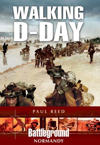 Walking D-Day (Battleground Europe Normandy)