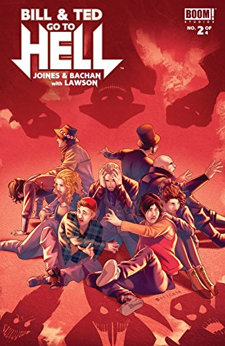 Bill & Ted Go to Hell #2 (of 4) (Bill & Ted Go To Hell: NULL)