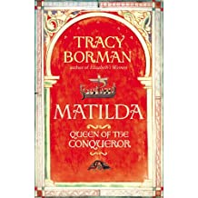 Matilda: Queen of the Conqueror