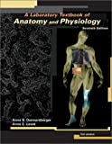 A Laboratory Textbook of Anatomy and Physiology, Donnersberger, Anne B. and Lesak, Anne E., 0763709158