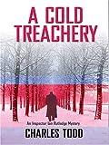A Cold Treachery, Charles Todd, 078627655X