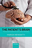 The Patient's Brain: The neuroscience behind the doctor-patient relationship
