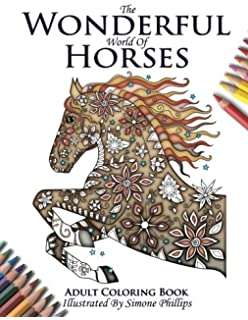 the wonderful world of horses horse adult coloring colouring book beautiful horses to