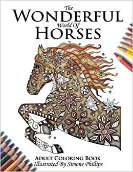 Amazoncom The Wonderful World of Horses  Horse Adult Coloring