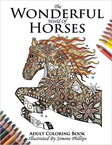Amazon.com: The Wonderful World of Horses - Horse Adult Coloring ...