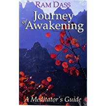 Journey of Awakening: A Meditator's Guide