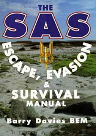 book cover of The SAS Escape, Evasion and Survival Manual
