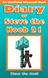 #10: Diary of Steve the Noob 21 (An Unofficial Minecraft Book) (Minecraft Diary of Steve the Noob Collection)