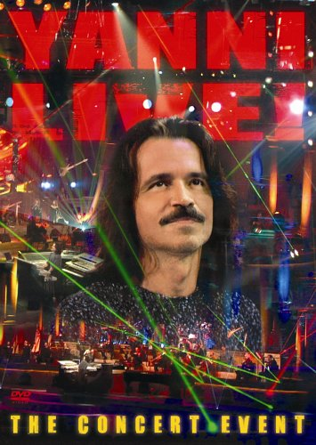 Yanni Live - The Concert Event by YANNI