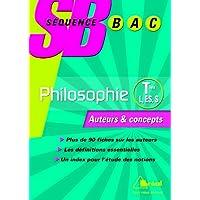 Philosophie Tles L, ES et S : Auteurs et concepts