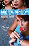 Ghetto Girls IV: Young Love (No. 4)