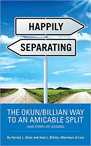 HAPPILY SEPARATING: THE OKUN/BILLIAN WAY TO AN AMICABLE