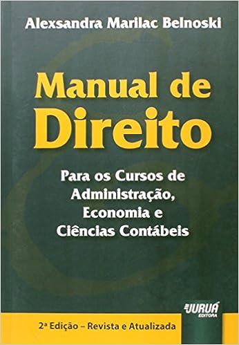 Manual de Direito Para os Cursos de Administração, Economia e Ciências Contábeis