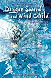 Dragon Sword and Wind Child (Tales of Magatama Book 1)