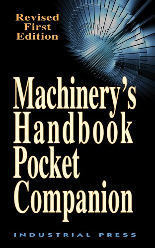 Machinery's Handbook Pocket Companion, Revised First Edition