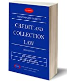 img - for The Complete Guide To Credit and Collection Law book / textbook / text book