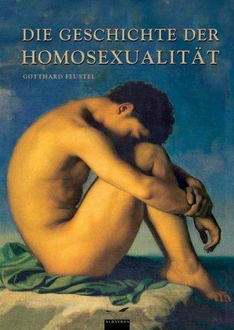 Die Geschichte der Homosexualität