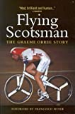 Flying Scotsman, Graeme Obree, 1841582832