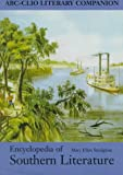 Encyclopedia of Southern Literature, Mary Ellen Snodgrass, 0874369525