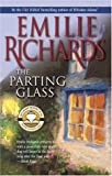 The Parting Glass, Emilie Richards, 0778320472