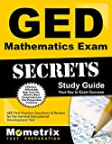 GED Mathematics Exam Secrets Workbook: GED Test Practice Questions & Review for the General Educational Development Test (Mometrix Secrets Study Guides)
