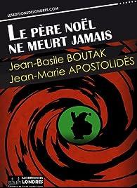 Le père Noël ne meurt jamais par Jean-Basile Boutak
