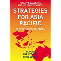 Strategies for Asia Pacific: Building the Business in Asia, Third Edition