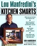 Lou Manfredini's Kitchen Smarts, Lou Manfredini, 0345449886