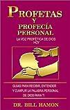 Los profetas y profecía Personal, Bill Hamon, 0883686651