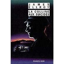 COLLINE AUX SUICIDÉS (LA)