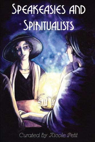Speakeasies and Spiritualists