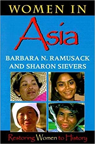 23f539b95 Amazon.com  Women in Asia  Restoring Women to History (9780253212672)   Barbara N. Ramusack