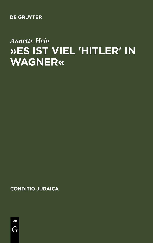 »Es ist viel 'Hitler' in Wagner«: Rassismus und antisemitische Deutschtumsideologie in den