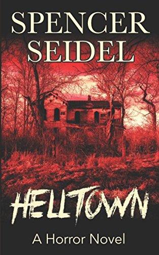 Helltown Horror Novel Spencer Seidel product image