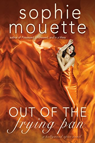 Out of the Frying Pan (Hollywood Spice Book 1)