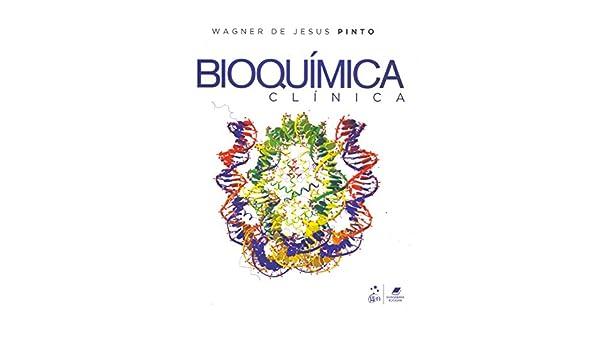Bioquimica Clinica: Wagner de Jesus Pinto: 9788527730921: Amazon.com ...